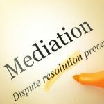 Mediation - Dispute Resolution Process